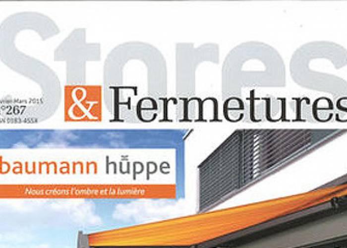 Stores & Fermetures - Février / Mars 2015