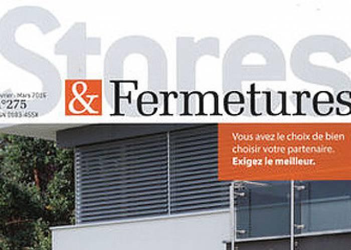 Stores & Fermetures - Février / Mars 2016